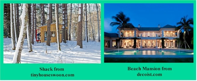 Thriving-Baby-Boomers - Abundant Living - Two dwellings side-by-side (a Shack in the Snowy Woods; a Beach Mansion)