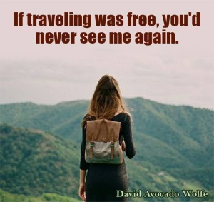 Thriving-Baby-Boomers - Group Travel vs Solo Travel - If traveling was free, you'd never see me again.